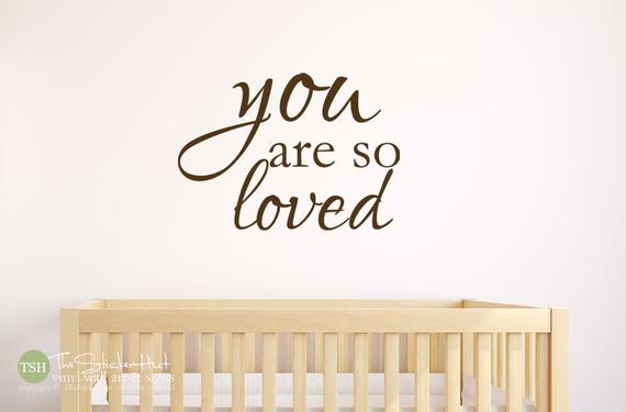 You Are So Loved Decal Sticker - #1888