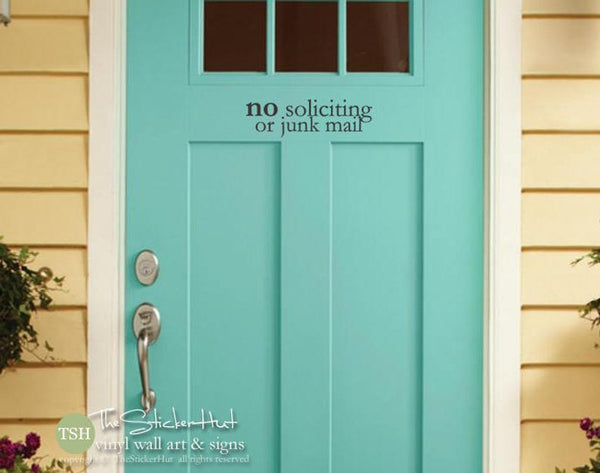 Front Door No Soliciting or Junk Mail Vinyl Decal Sticker - #2000
