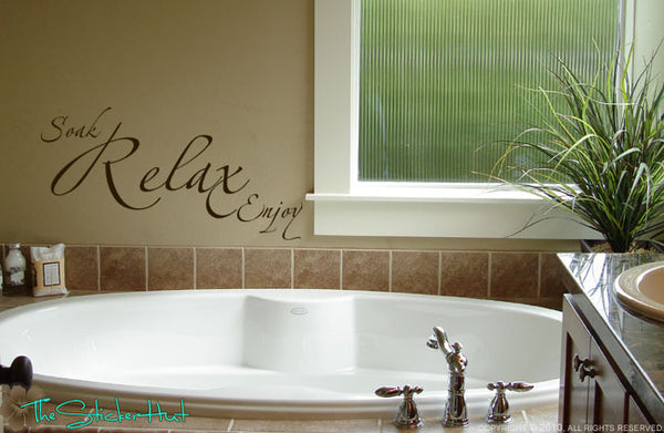 Soak Relax Enjoy Vinyl Decal - #797