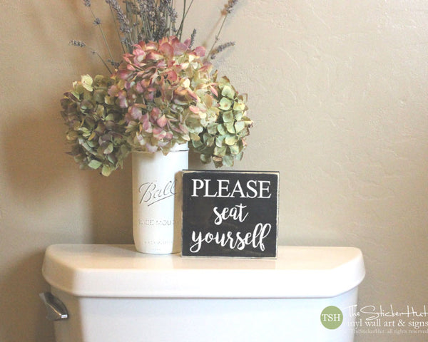 Please Seat Yourself Bathroom Mini Wood Sign M009