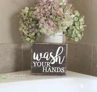 Wash Your Hands Bathroom Wood Sign - M016