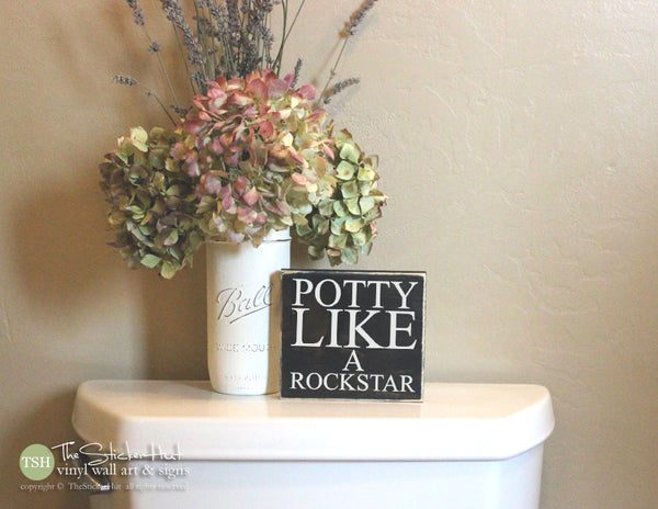 Potty Like a Rockstar Bathroom Wood Sign M023