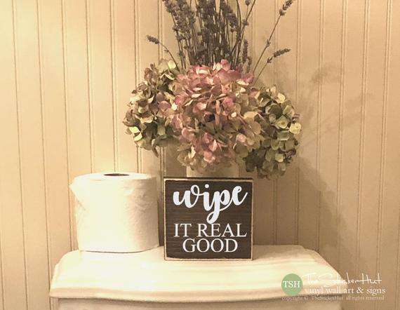 Wipe It Real Good Wood Sign -  M041