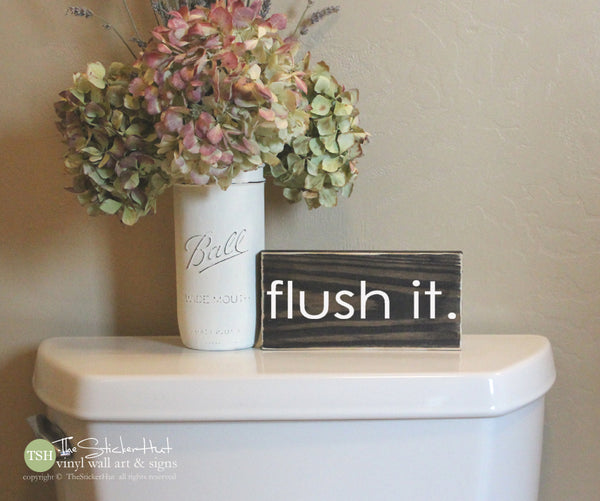 flush it. Bathroom Wood Sign M058
