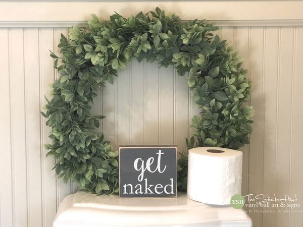get naked Bathroom Sign - M068