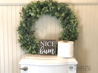 Nice Bum Sign Wood - M75