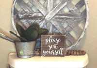 Please Seat Yourself Mini Block Wood Sign - Bathroom Decor - Wood Sign - Wooden Signs - Funny Sayings - Quotes - Small Mini Block M088