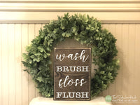 Wash Brush Floss Flush Wood Sign - S312