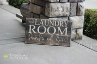 The Laundry Room Loads of Fun! Wood Sign - S66