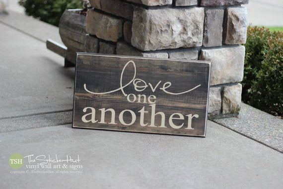 Love One Another Wood Sign - S84