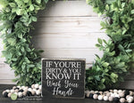 If You're Dirty & You Know It Wash Your Hands Mini Block Wood Sign - Bathroom Decor - Wood Sign - Wooden Signs - Small MiniBlock M084