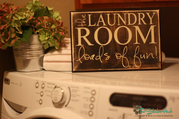 The Laundry Room Loads of Fun Wood Sign - S37