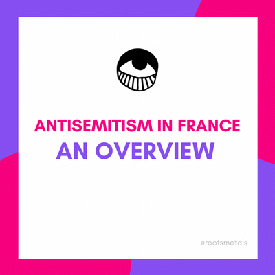 antisemitism in France: an overview