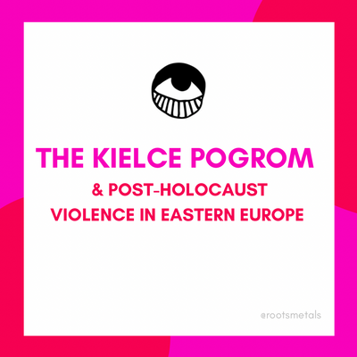 the Kielce Pogrom and post-Holocaust violence in Eastern Europe