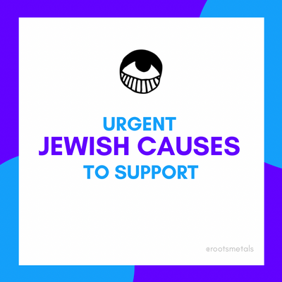 urgent Jewish causes to support