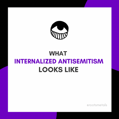 what internalized antisemitism looks like