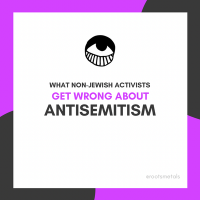 what non-Jewish activists get wrong about antisemitism
