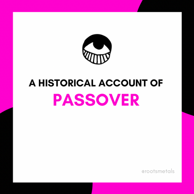 a historical account of Passover