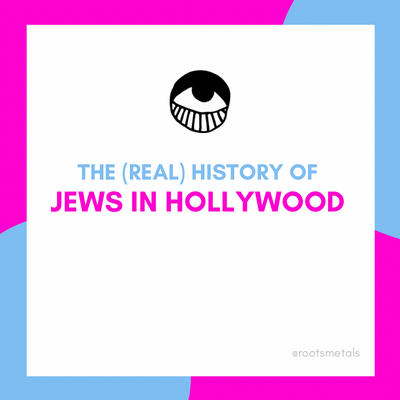 the (real) history of Jews in Hollywood