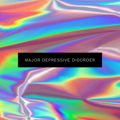 mental health Sundays #4 - major depressive disorder