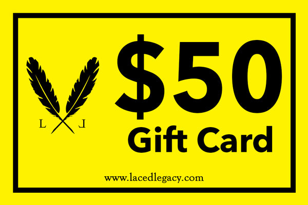 Laced Legacy Gift Card