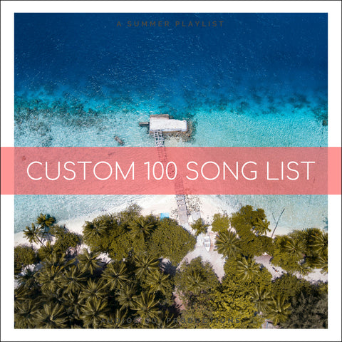 Custom 100 Song List