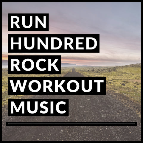Rock Workout Music: The Top 100 Songs List & 20 Downloadable Remixes