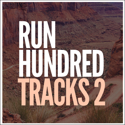 Run Hundred Tracks 2 (Digital Download) & 30 Workout Songs from 15 Countries (Bonus List)