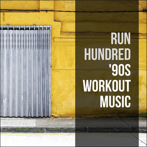 '90s Workout Music: The Top 100 Songs List & 20 Downloadable Remixes