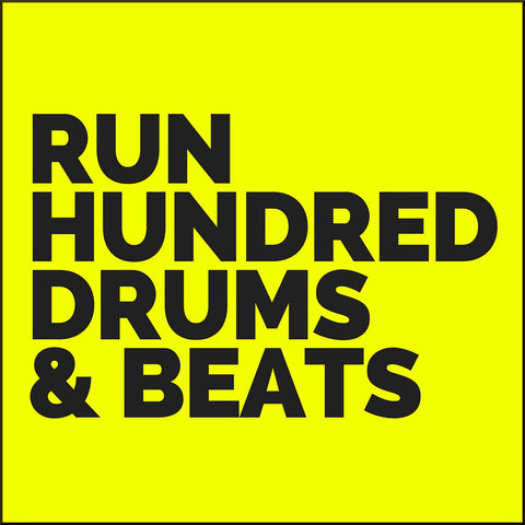 Run Hundred Drums & Beats Set (3 Album Downloads)