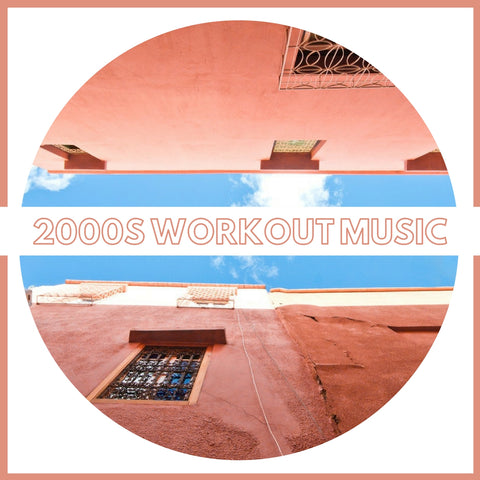 2000s Workout Music: The Top 100 Songs List & 20 Downloadable Remixes