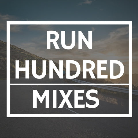 Run Hundred Mixes (12 Mix Set)