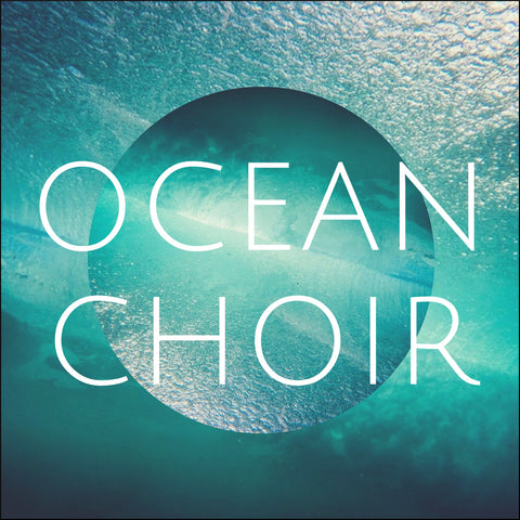 Ocean Choir (Digital Download)