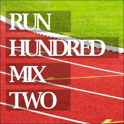 Run Hundred Mix Two (Digital Download)