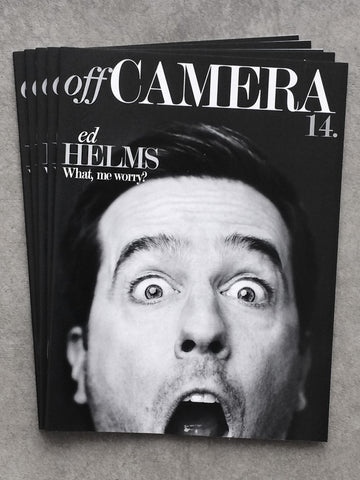 Off Camera Issue 016 Ed Helms