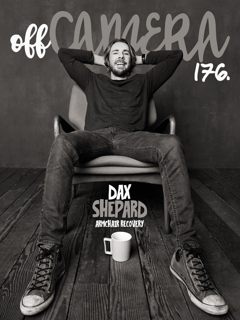 Digital Version - Off Camera 176 Dax Shepard