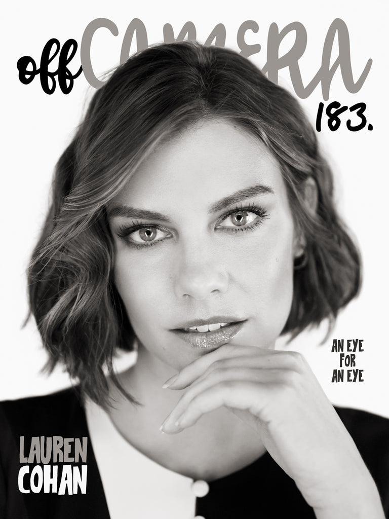 Digital Version - Off Camera 183 Lauren Cohan