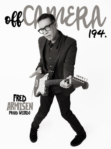 Digital Version - Off Camera 194 Fred Armisen