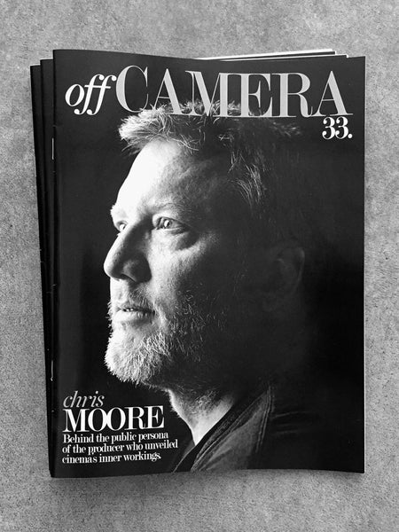 Off Camera Issue 33 Chris Moore