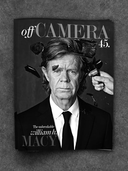 Digital Version - Off Camera 45 William H. Macy