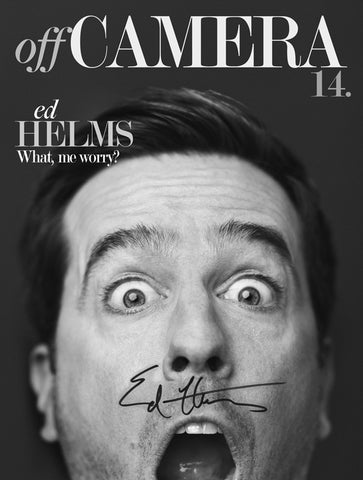 Off Camera Special Edition Signed Issue 016 Ed Helms
