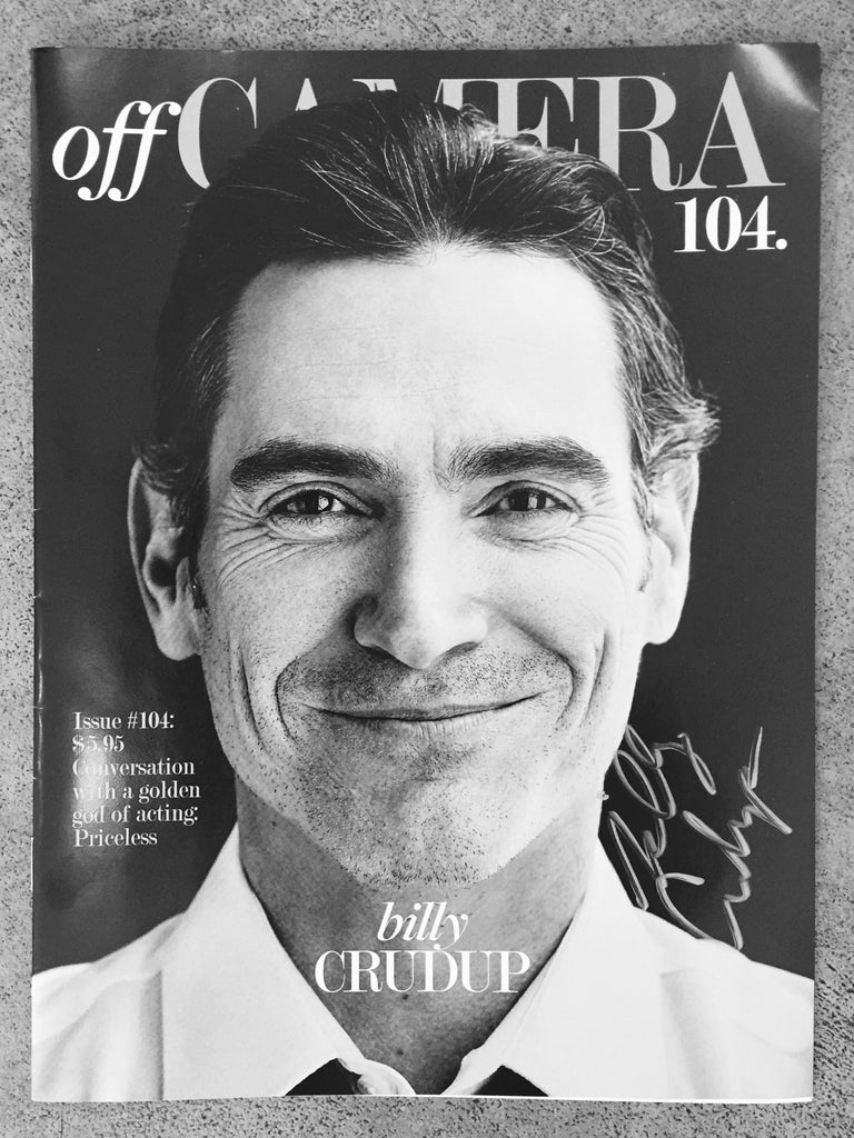 Off Camera Special Edition Signed Issue 104 Billy Crudup