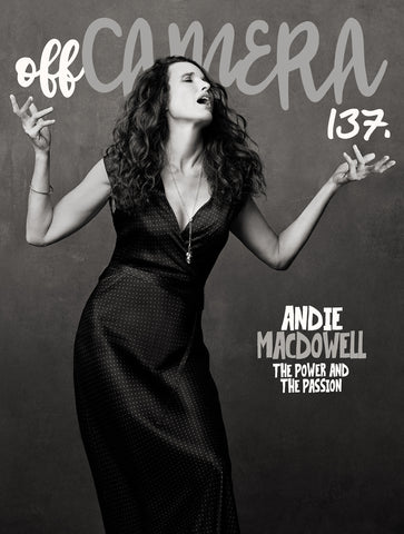 Digital Version - Off Camera 137 Andie MacDowell