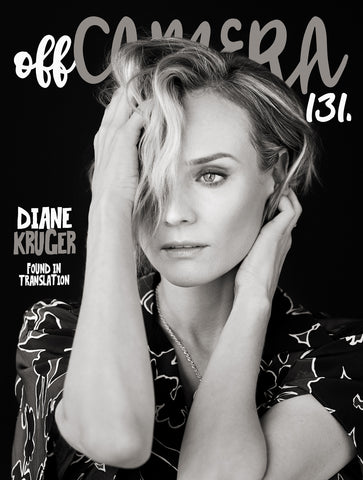 Digital Version - Off Camera 131 Diane Kruger