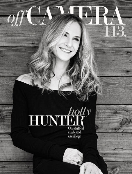 Off Camera 113 Holly Hunter