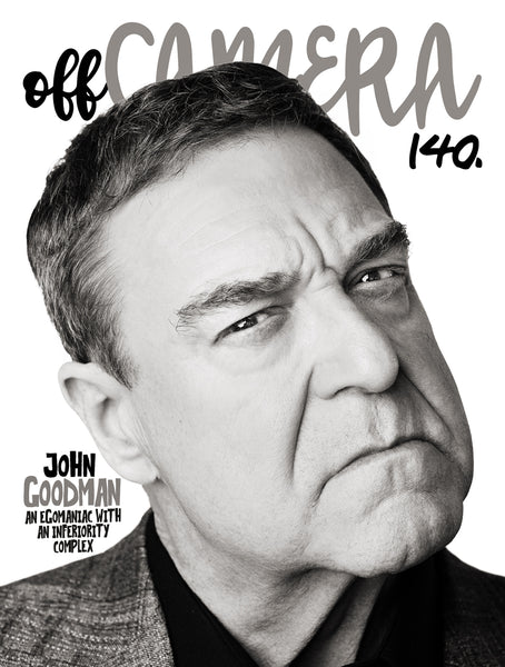 Digital Version - Off Camera 140 John Goodman