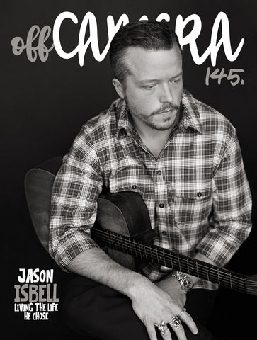 Digital Version - Off Camera 145 Jason Isbell