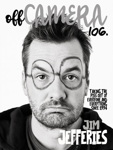 Digital Version - Off Camera 106 Jim Jefferies