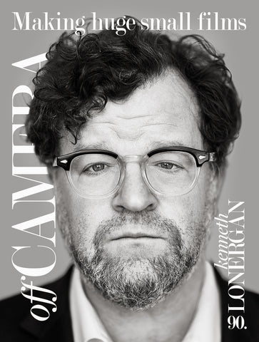 Digital Version - Off Camera 90 Kenneth Lonergan