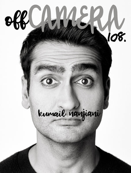 Digital Version - Off Camera 108 Kumail Nanjiani